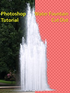 How to cut out a water fountain in Adobe Photoshop